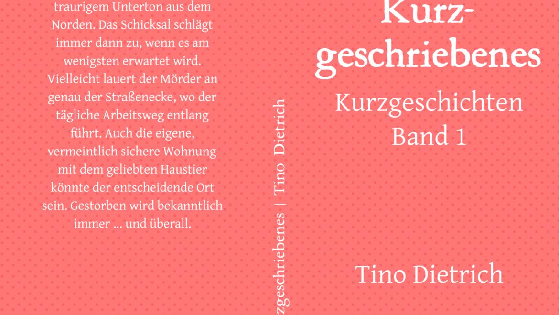 Kurzgeschriebenes – Kurzgeschichten Band 1