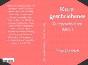 Cover Taschenbuch Kurzgeschriebenes Tino Dietrich